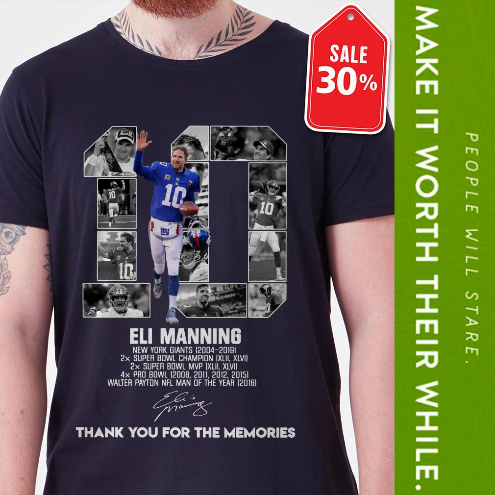 Official 10 Eli Manning New York Giants 2004-2019 thank you for the memories shirt by tshirtat store Shirt