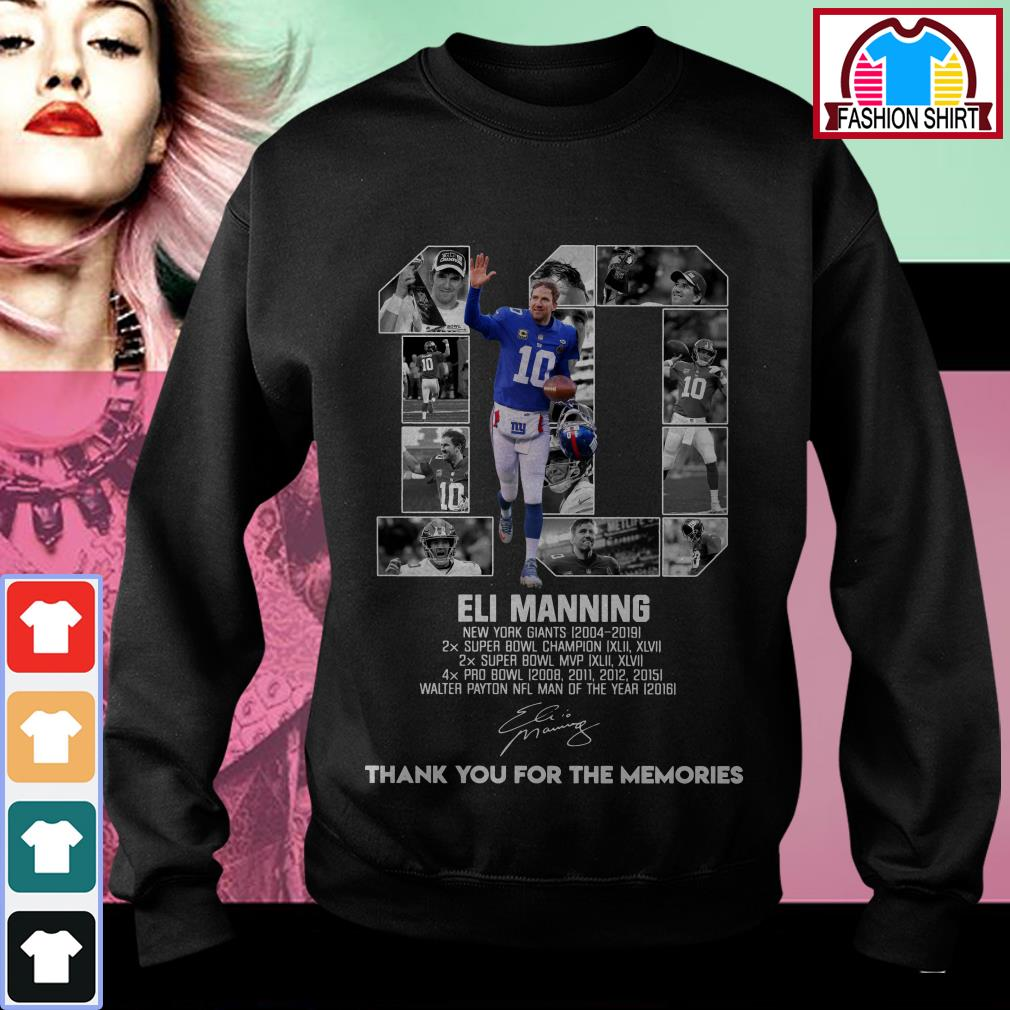Official 10 Eli Manning New York Giants 2004-2019 thank you for the memories shirt by tshirtat store Sweater