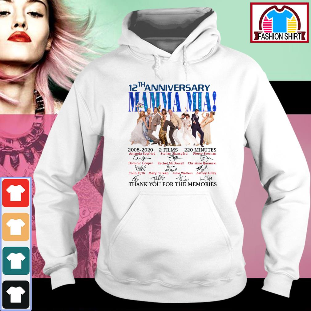 Official 12th anniversary Mamma Mia thank you for the memories shirt by tshirtat store Hoodie