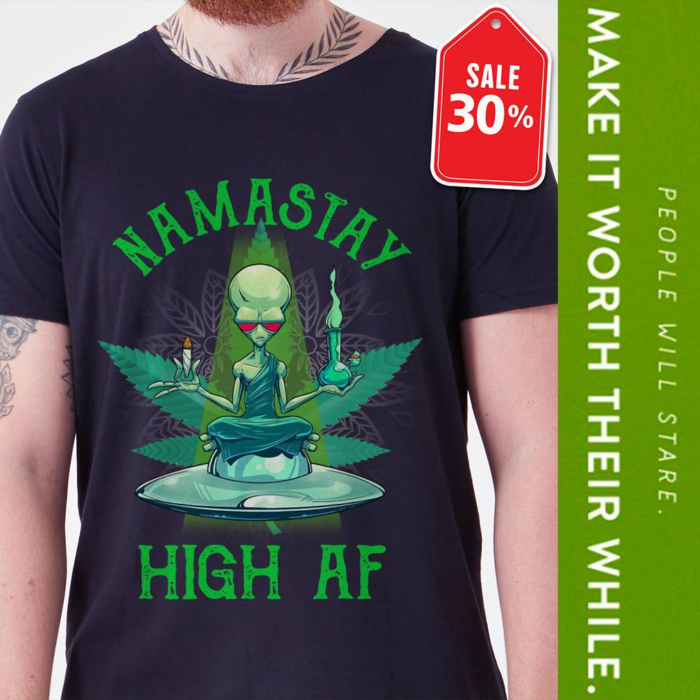 Official Alien yoga namastay high af shirt by tshirtat store Shirt