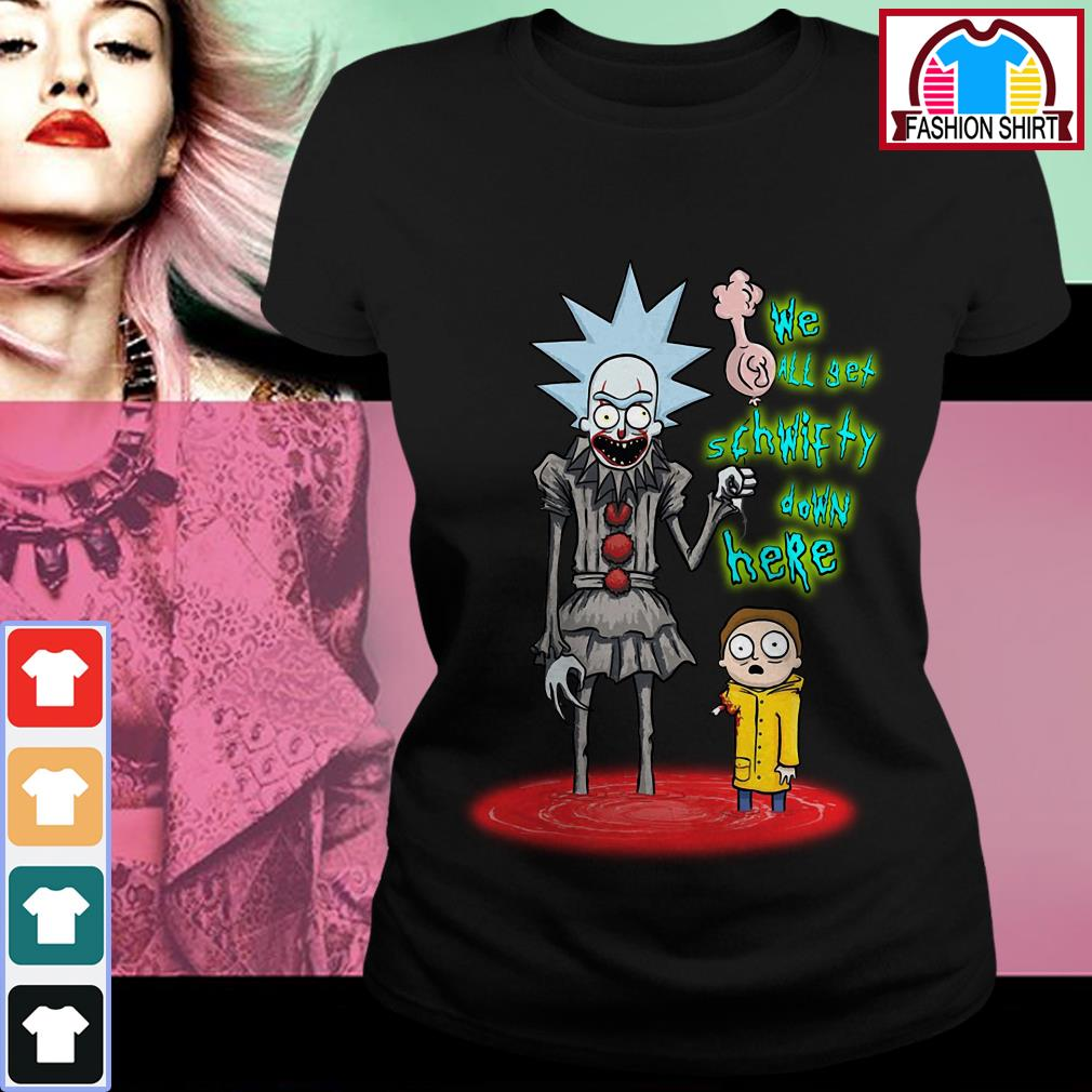 Official Rick and Morty Pennywise we all set schwifty down here shirt by tshirtat store Ladies Tee
