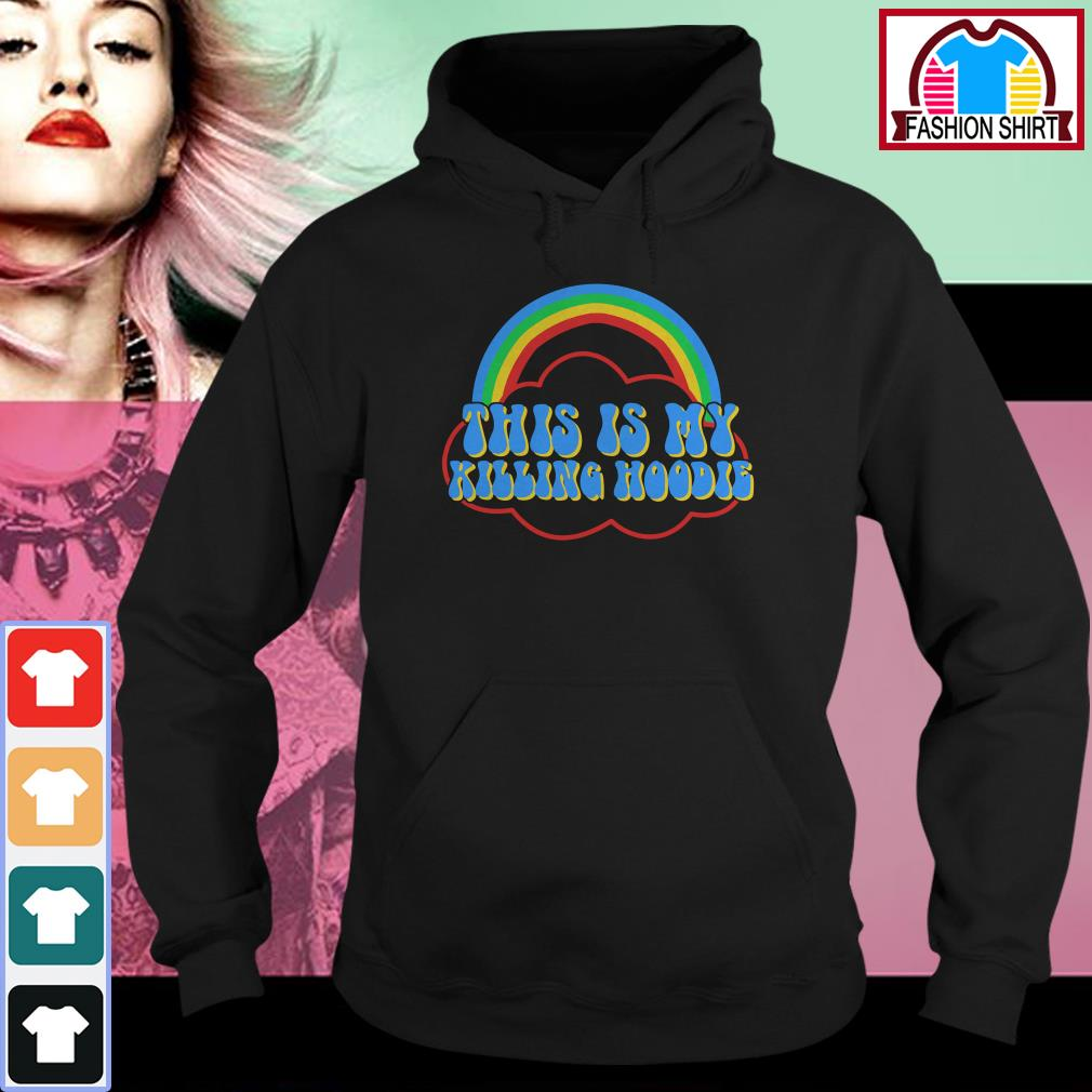 Official This is my killing hoodie shirt by tshirtat store Hoodie