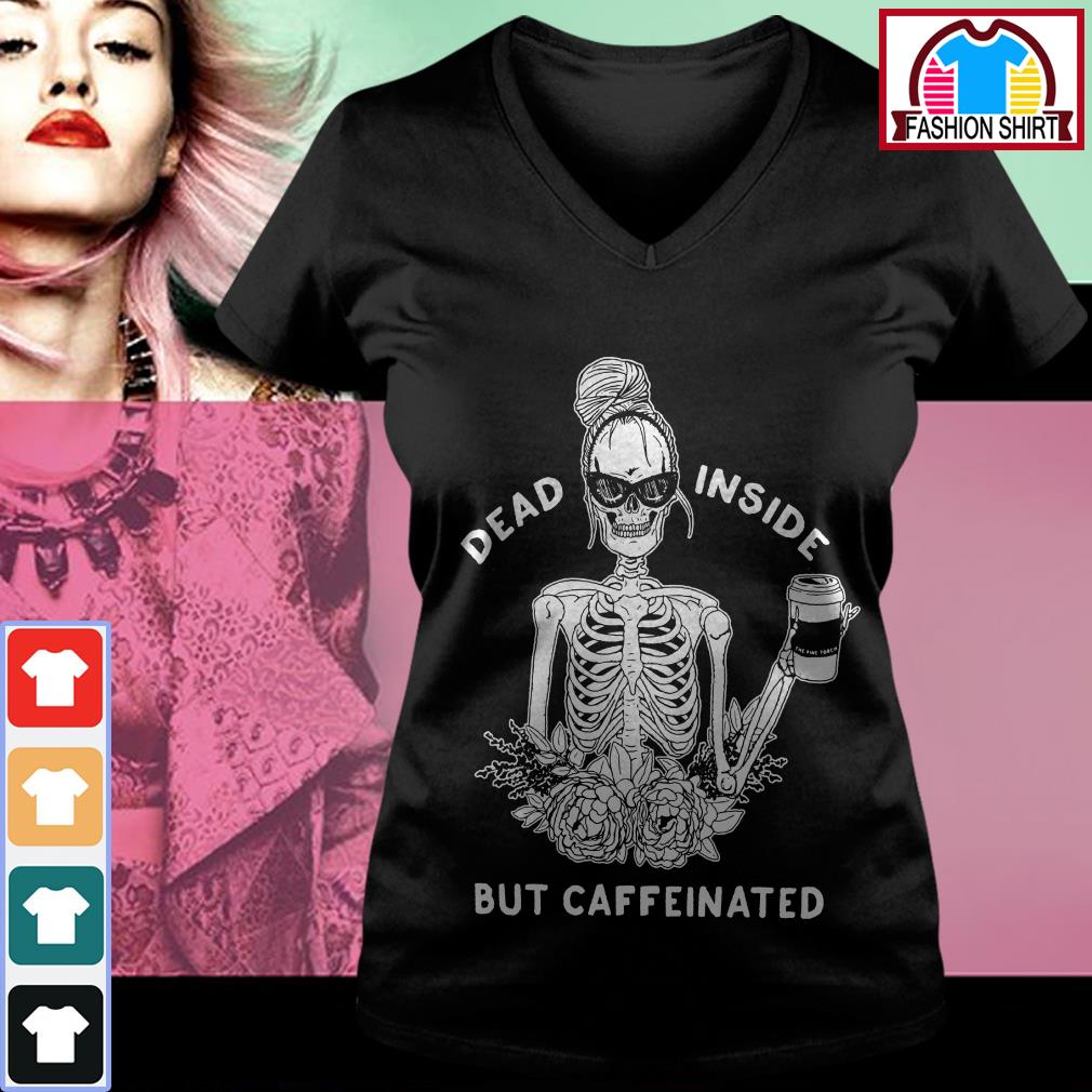 Official Dead inside but caffeinated shirt by tshirtat store V-neck T-shirt