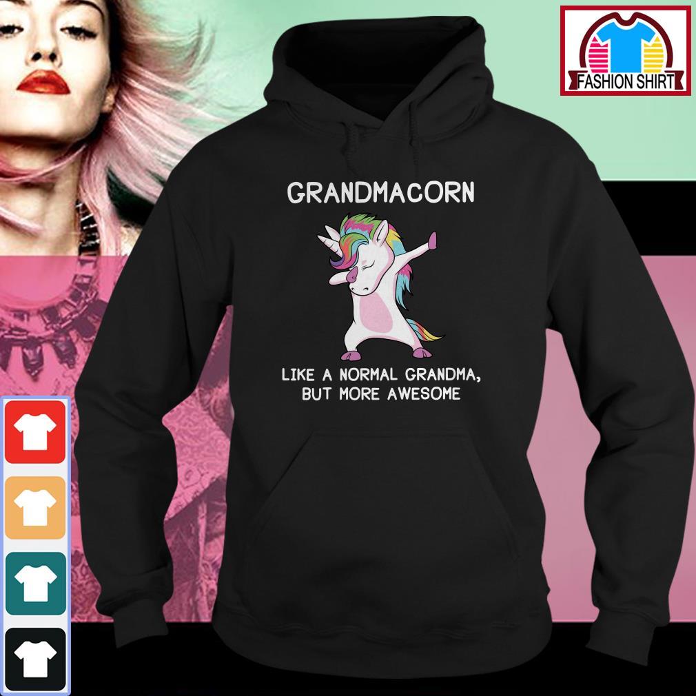Official Grandmacorn like a normal grandma but more awesome shirt by tshirtat store Hoodie