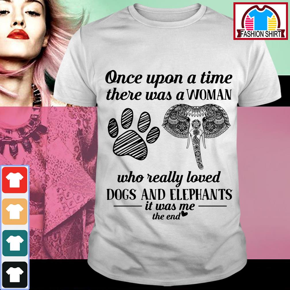 Official Once upon a time there was a woman who really loved dogs and elephants shirt by tshirtat store Guys Shirt