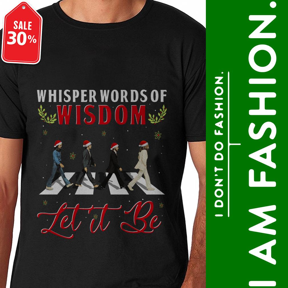 Christmas Shirt.Official The Beatles Whisper Words Of Wisdom Let It Be Christmas Shirt By Tshirtat Store