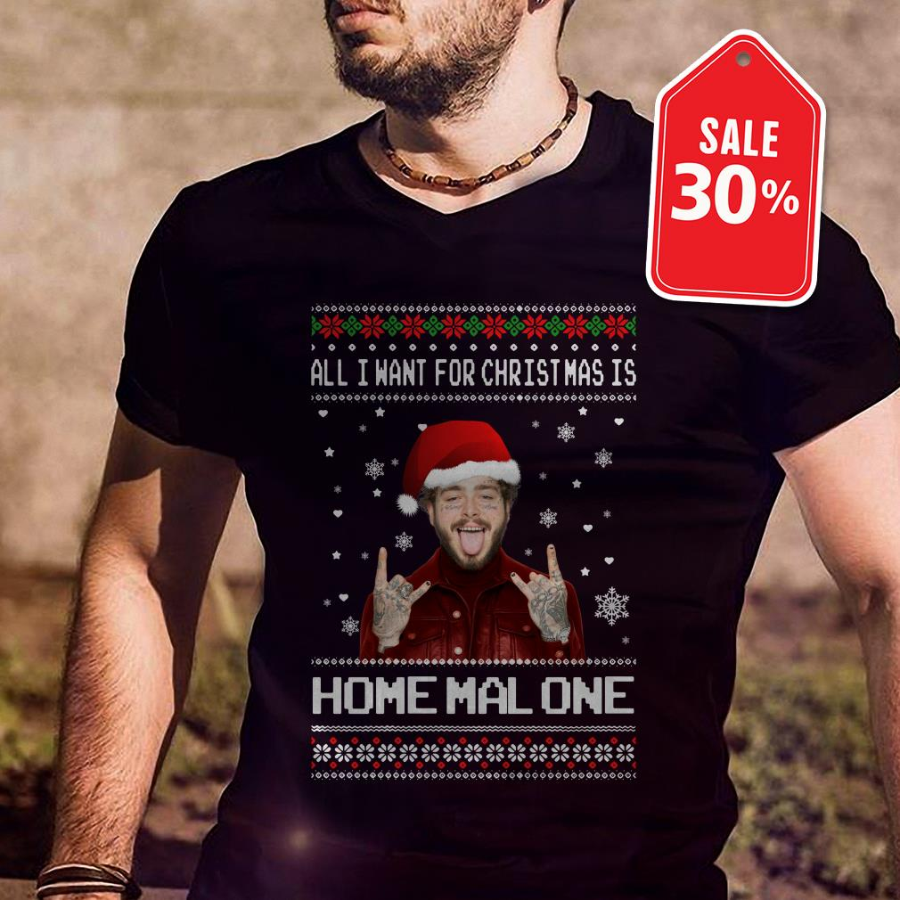 Official All I want for Christmas is Home Malone ugly Christmas shirt by tshirtat store Guys Shirt