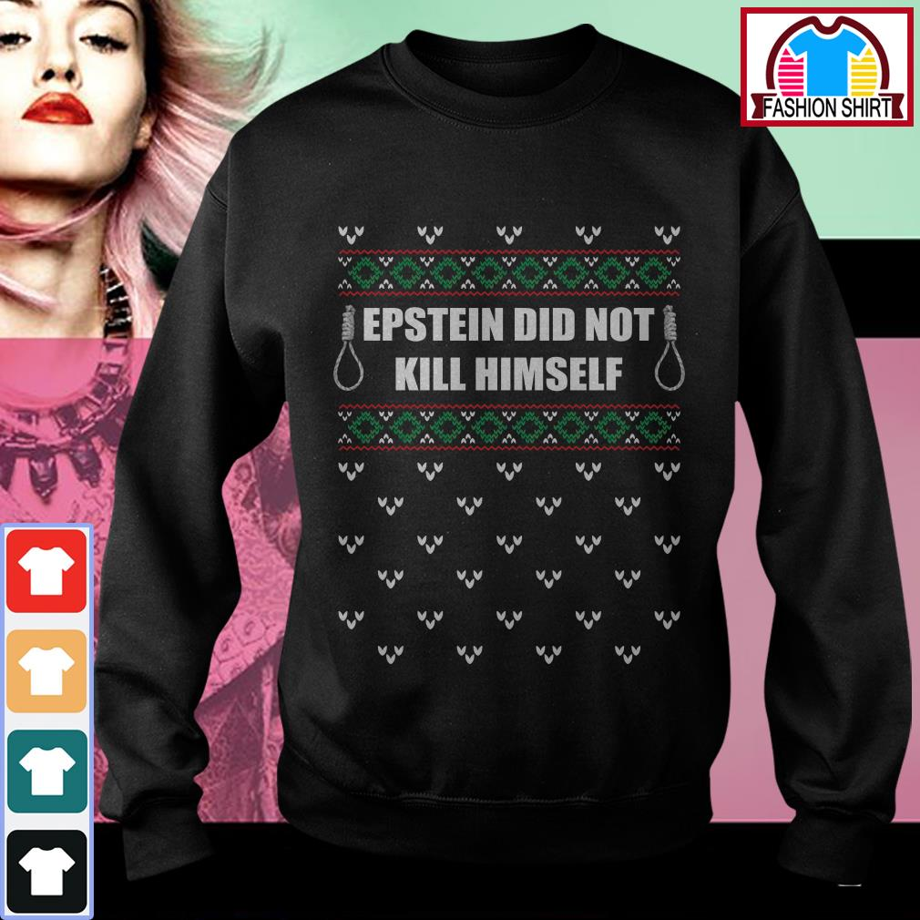 Official Epstein didn't kill himself Christmas ugly shirt by tshirtat store Sweater