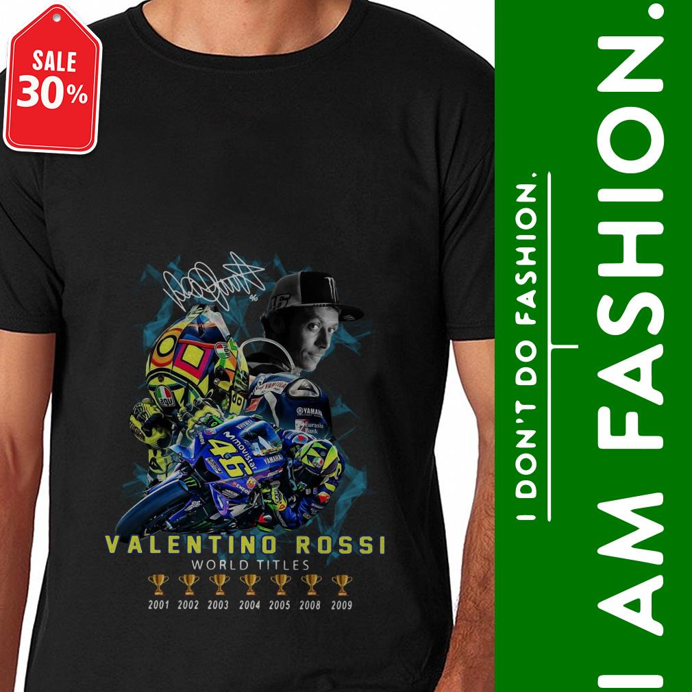 Official Valentino Rossi World Titles signature shirt by tshirtat store Shirt
