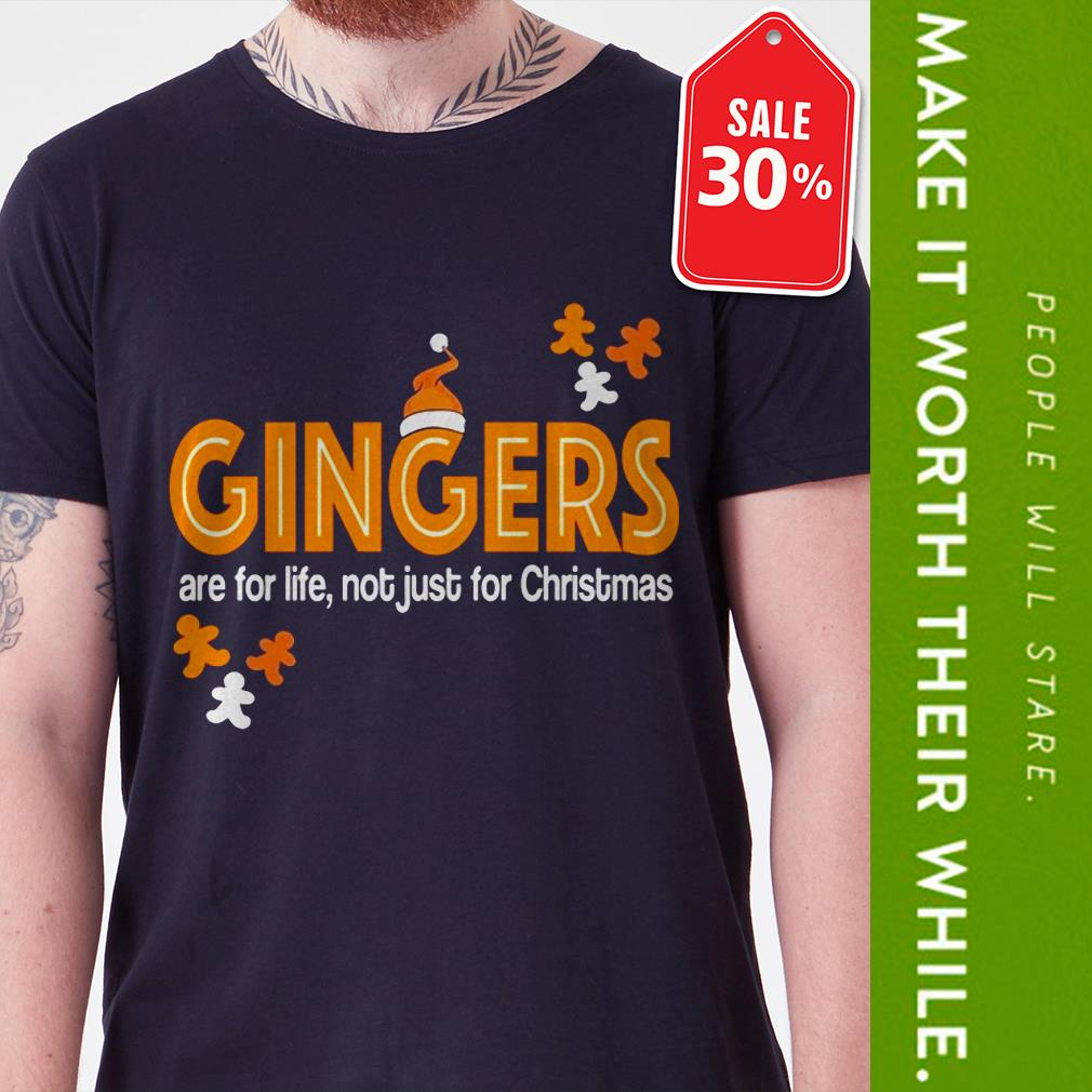 New Official Gingers are for life not just for Christmas shirt by tshirtat store Guys Shirt
