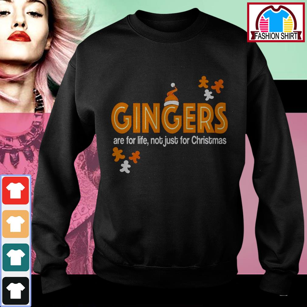 New Official Gingers are for life not just for Christmas shirt by tshirtat store Sweater