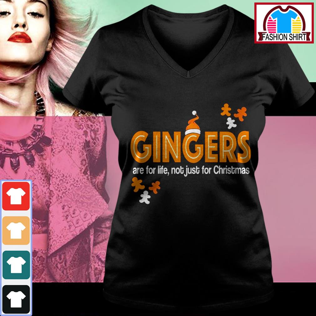New Official Gingers are for life not just for Christmas shirt by tshirtat store V-neck T-shirt