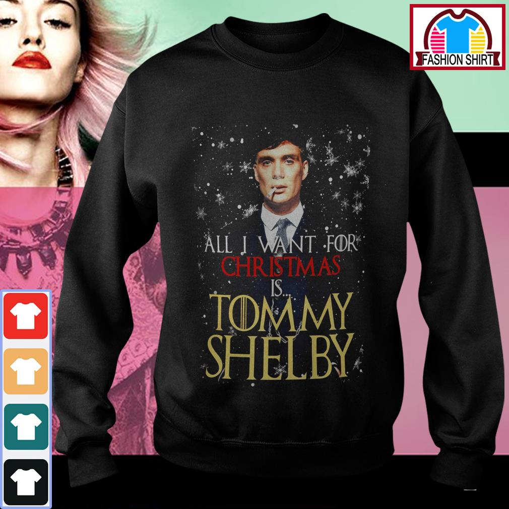 Official All I want for Christmas is Tommy Shelby shirt by tshirtat store Sweater