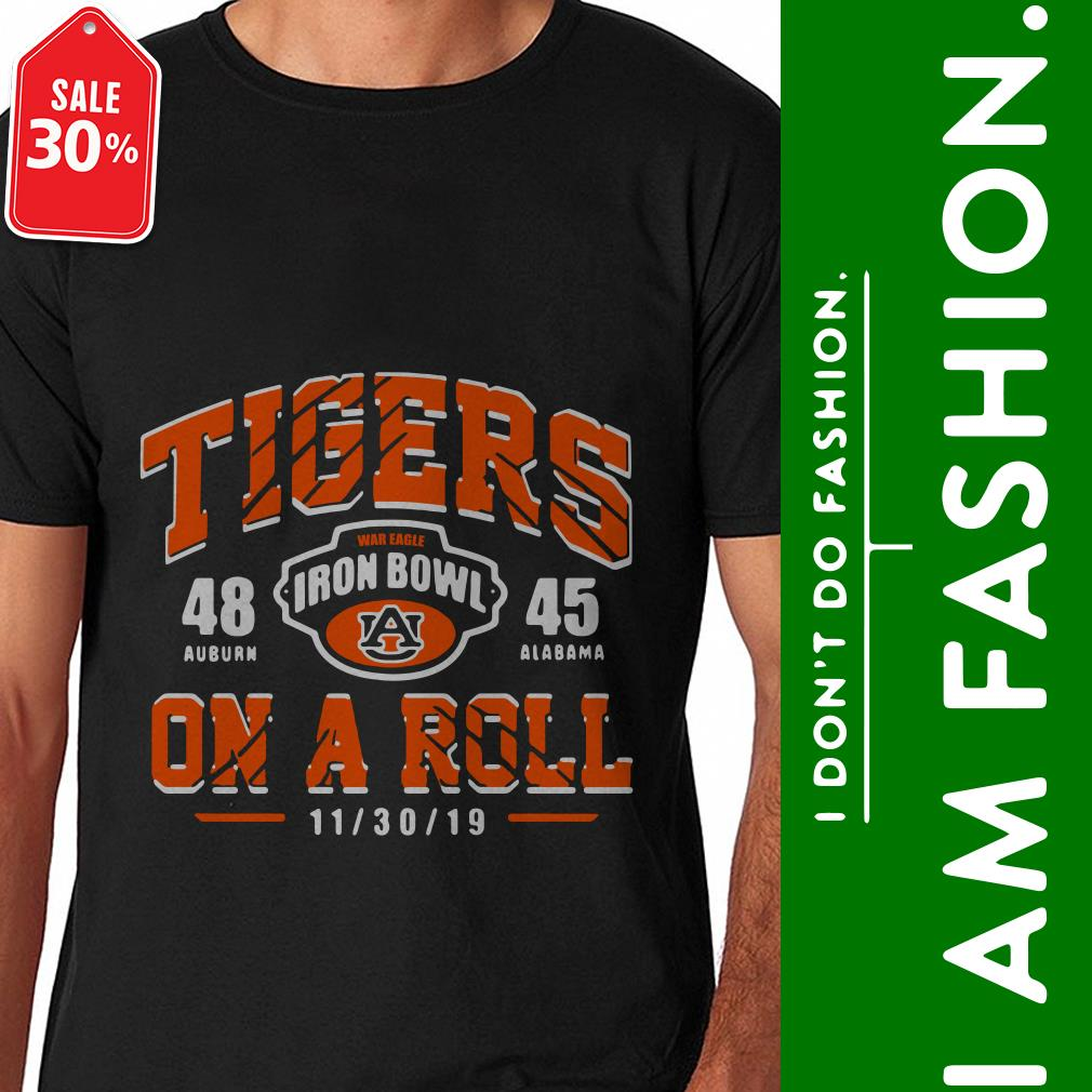 Official Tigers on a Roll Iron Bowl 2019 shirt by tshirtat store Shirt