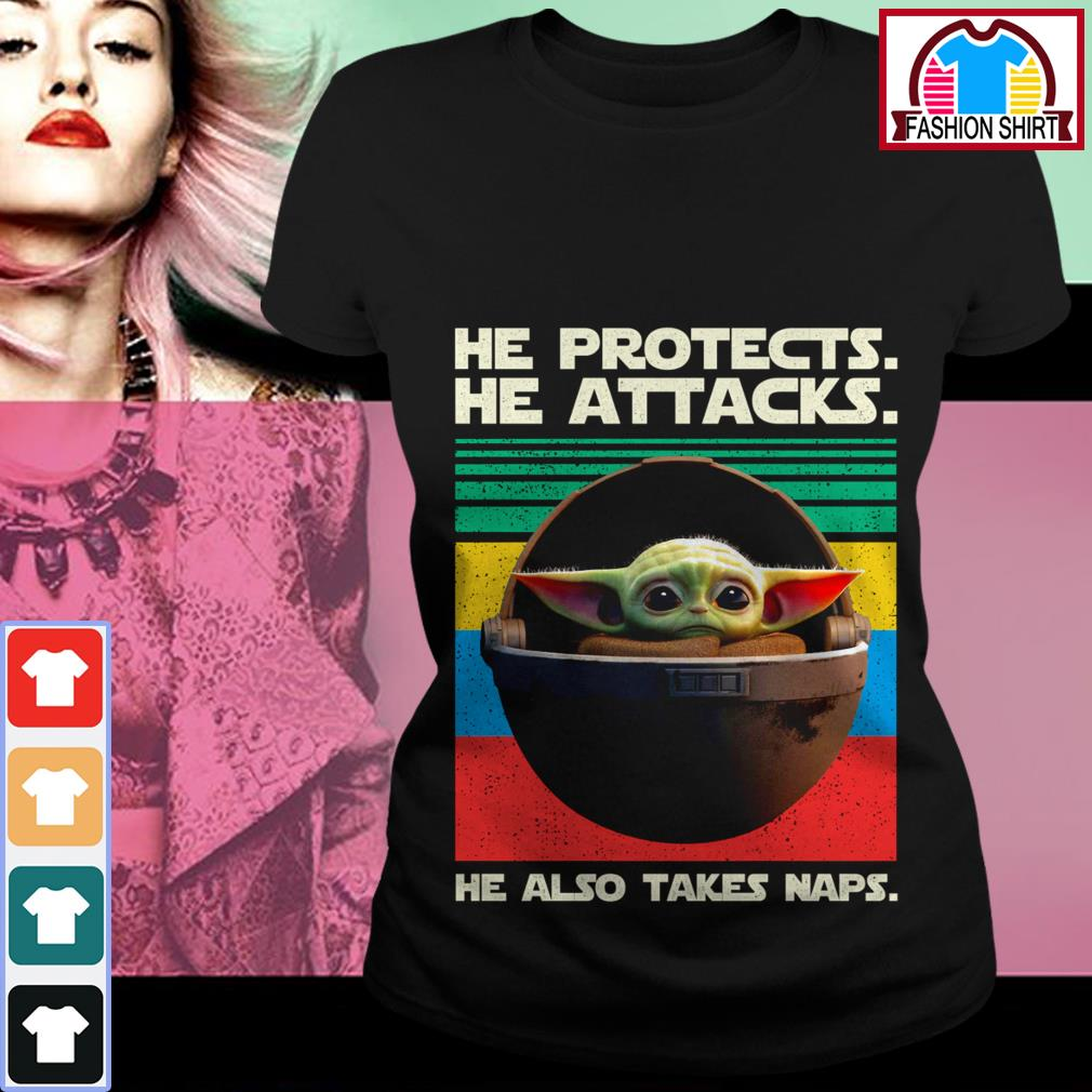 New Official Baby Yoda he protects he attacks he also takes naps vintage shirt by tshirtat store Ladies Tee