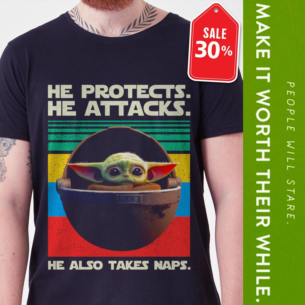 New Official Baby Yoda he protects he attacks he also takes naps vintage shirt by tshirtat store Shirt