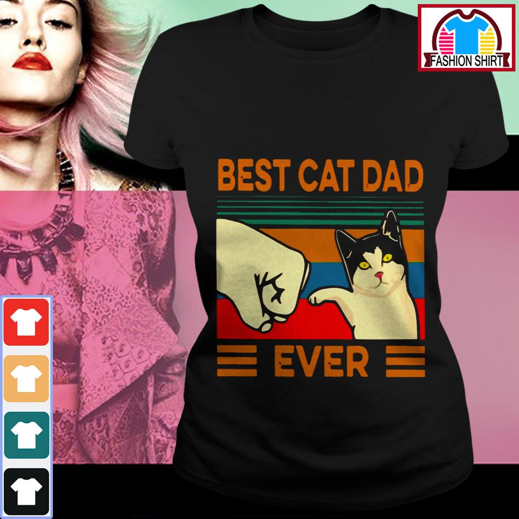 Official Best cat dad ever vintage shirt by tshirtat store Ladies Tee