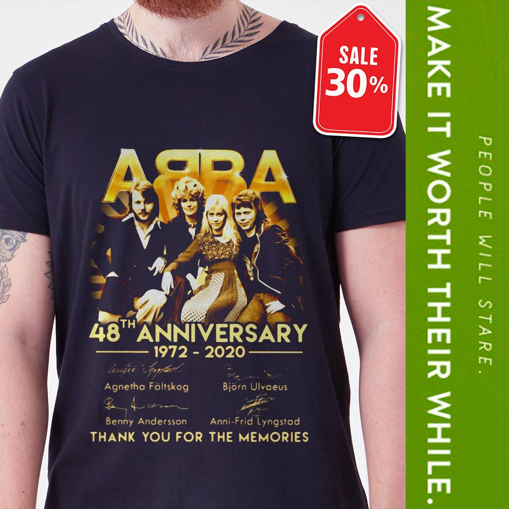 New Official Abba 48th anniversary 1972-2020 thank you for the memories shirt by tshirtat store Shirt