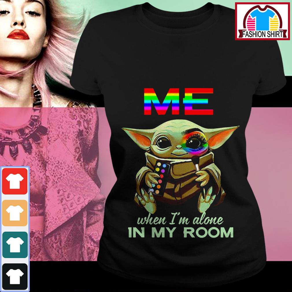 Official Baby Yoda Me when I'm alone in my room shirt by tshirtat store Ladies Tee