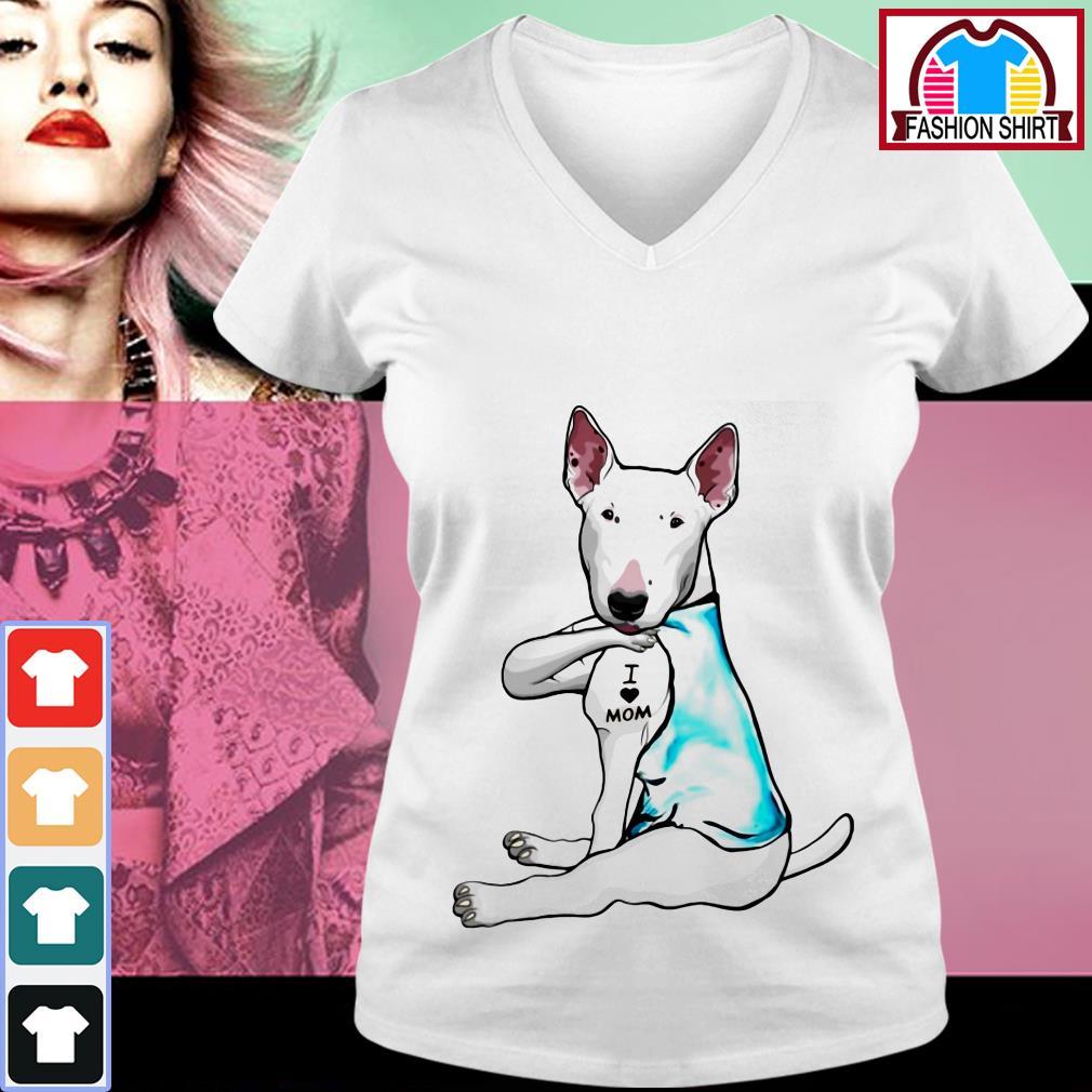 Official Bull Terrier dog I love mom shirt by tshirtat store V-neck T-shirt