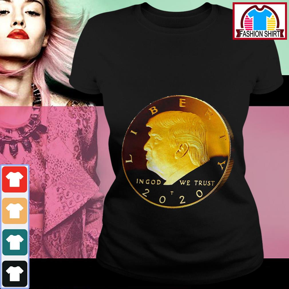 Official Donald Trump Coin 2020 shirt by tshirtat store Ladies Tee