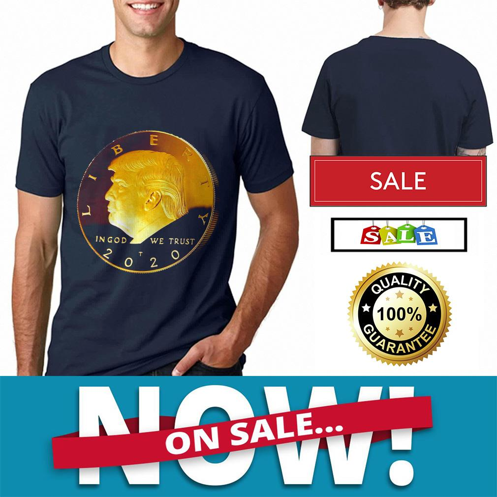 Official Donald Trump Coin 2020 shirt by tshirtat store Shirt