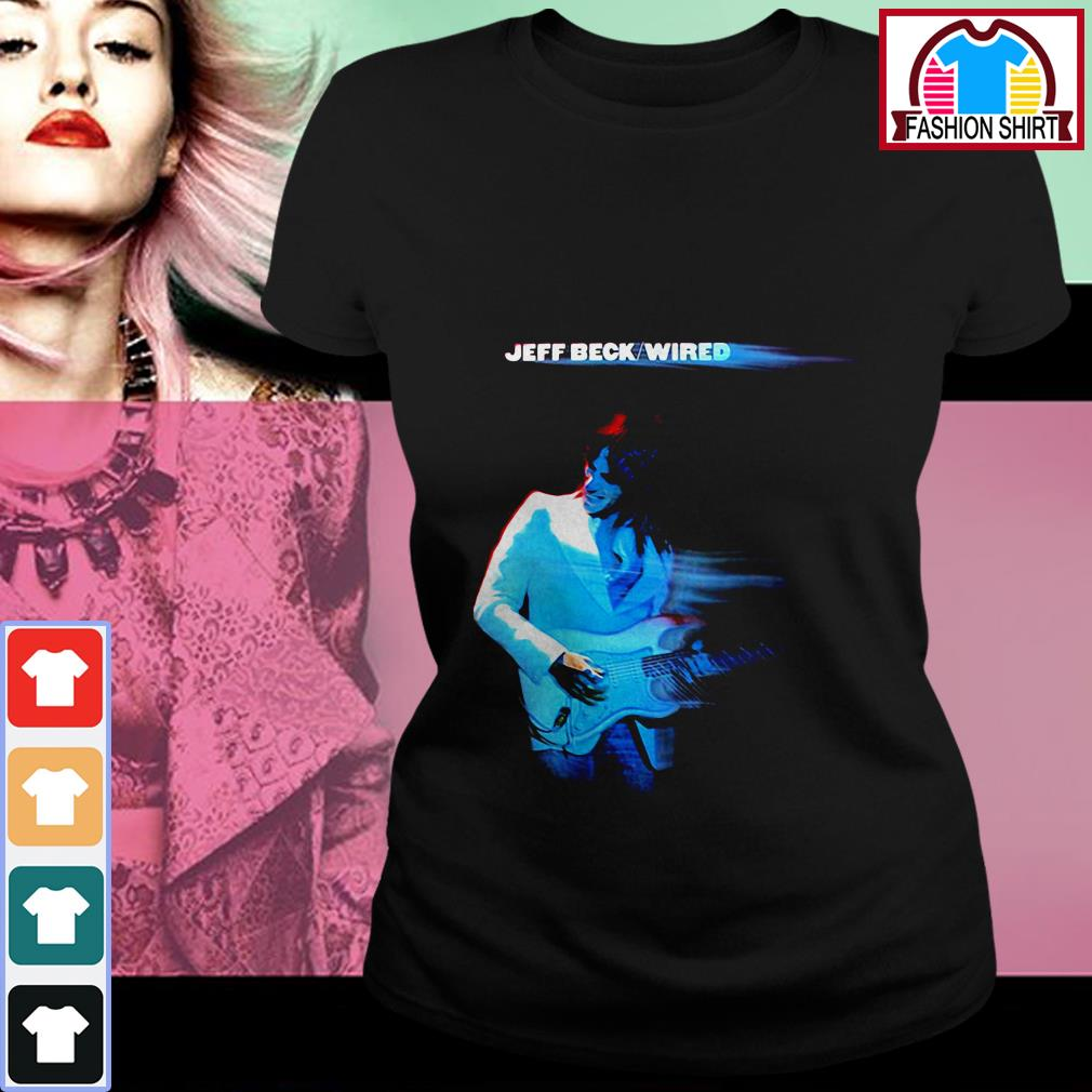 Official Jeff Beck Wired shirt by tshirtat store Ladies Tee