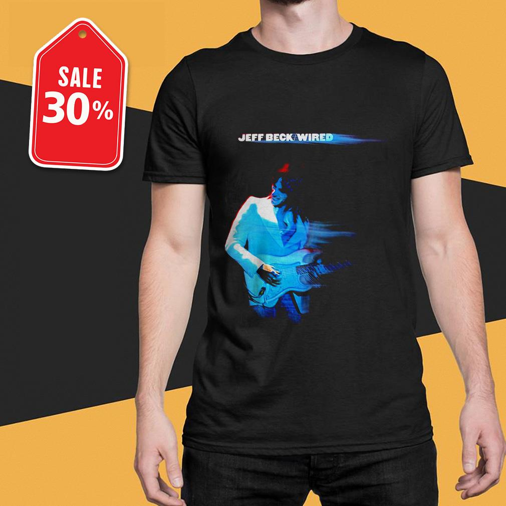 Official Jeff Beck Wired shirt by tshirtat store Shirt