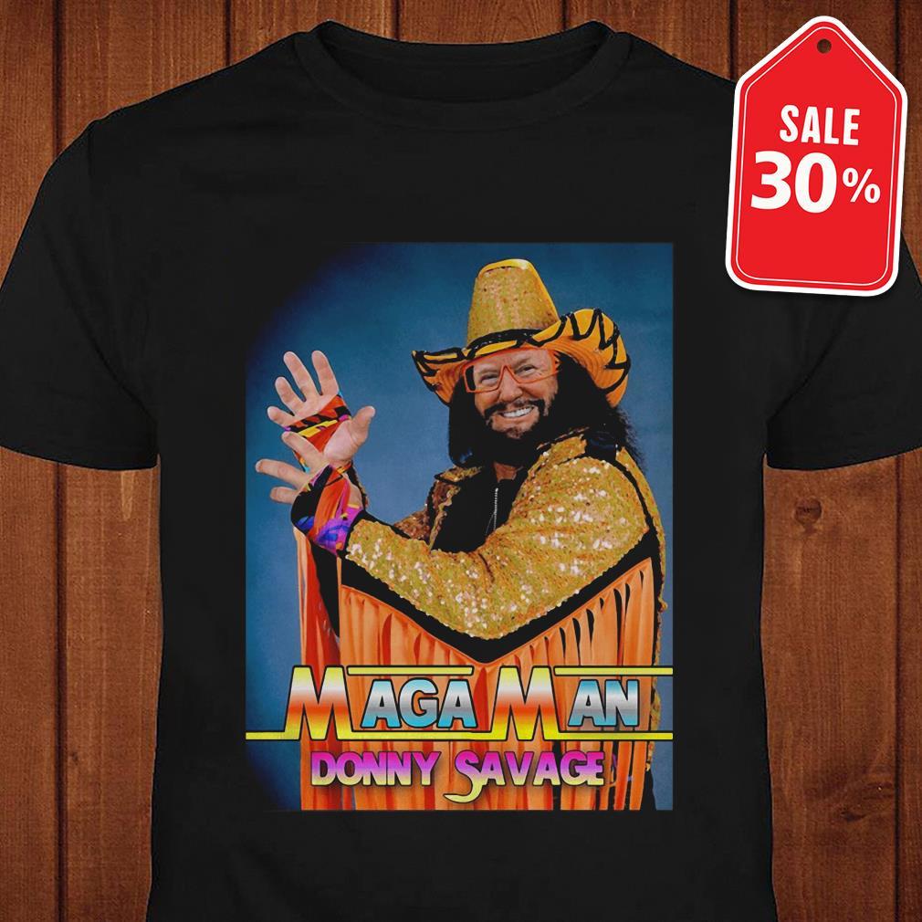 Official Maga Man Donny Savage shirt by tshirtat store Shirt