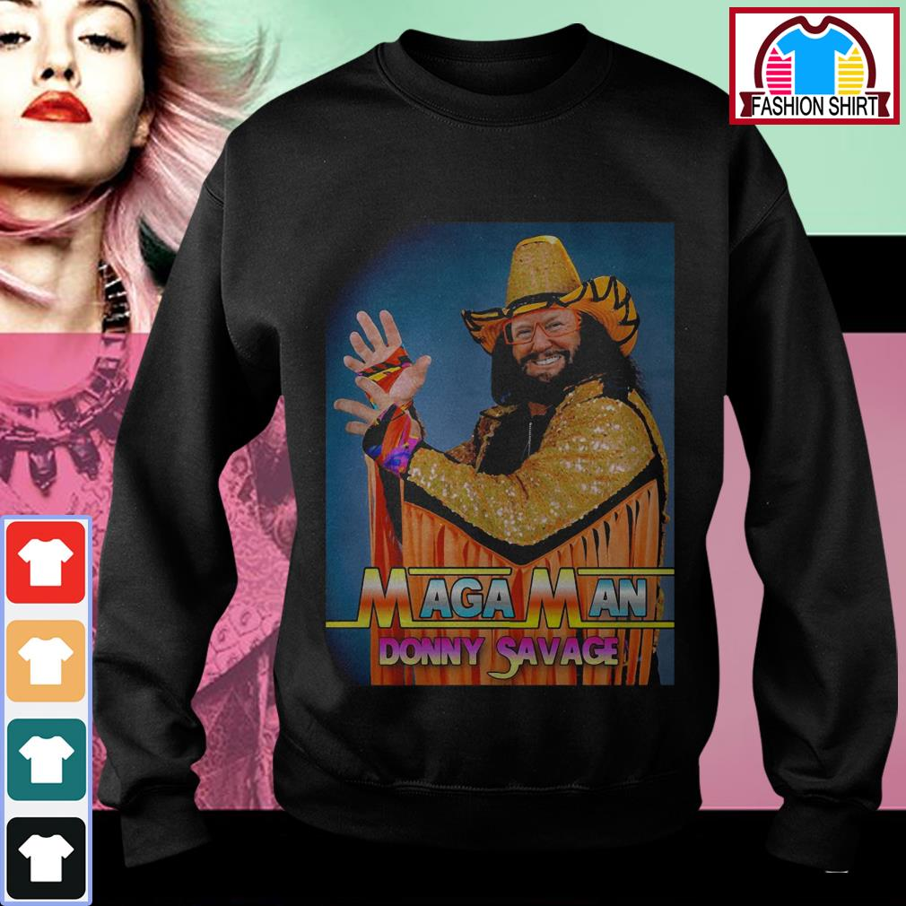 Official Maga Man Donny Savage shirt by tshirtat store Sweater