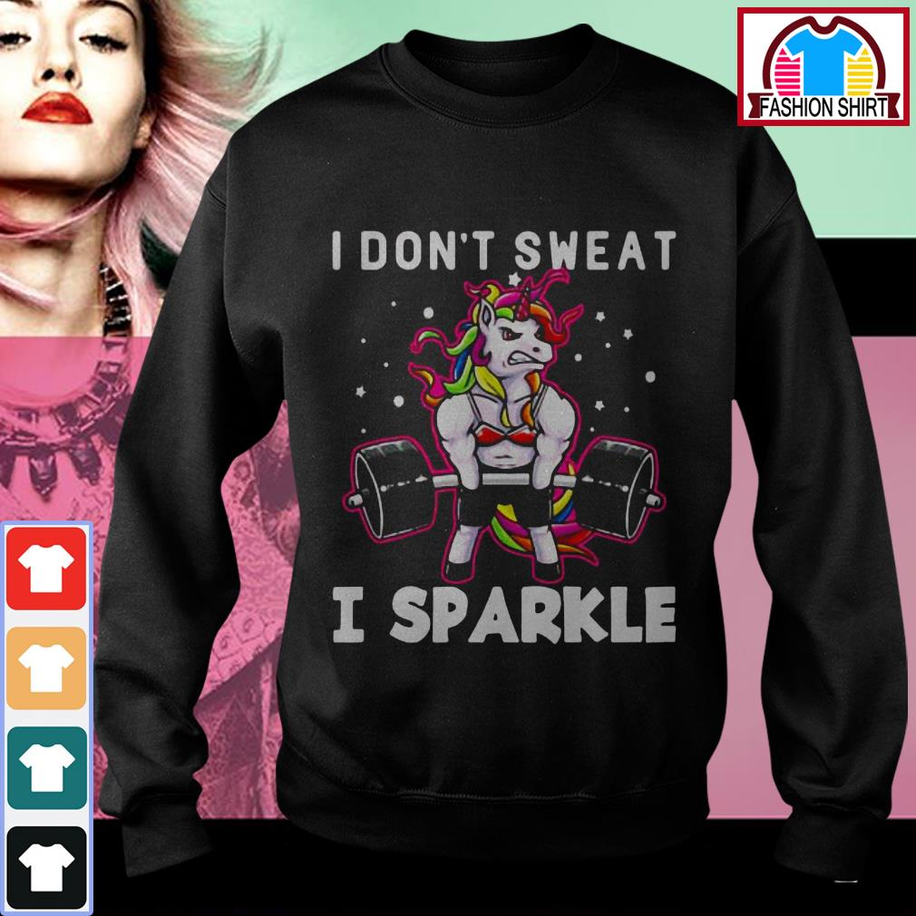 Official Unicorn I don't sweat I sparkle shirt by tshirtat store Sweater