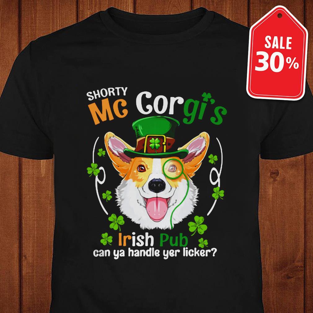 Shorty Mc Corgi's Irish pub can ya handle yer licker shirt