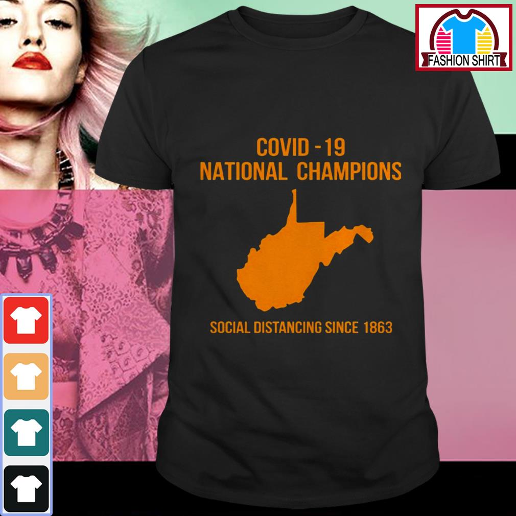 Covid-19 national champions social distancing since 1863 shirt