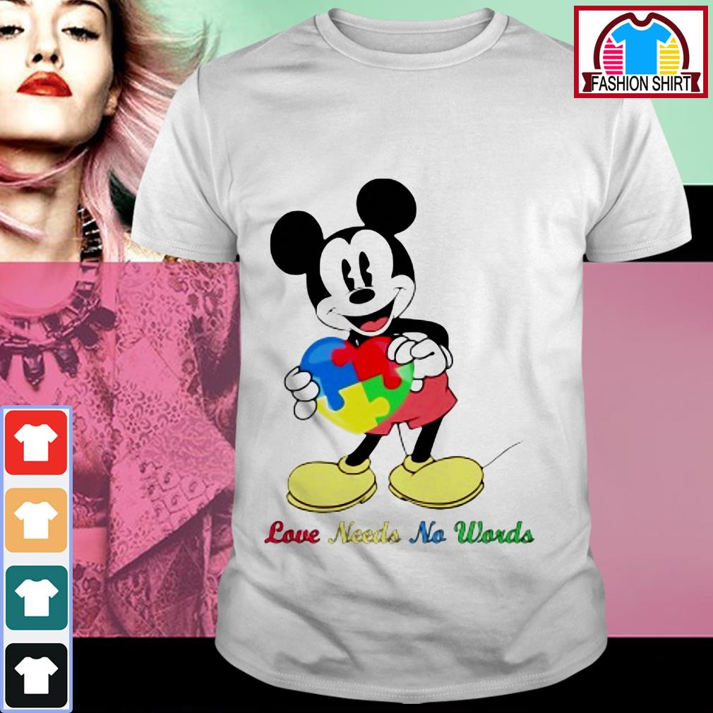 Official Autism Mickey mouse love needs no words shirt by tshirtat store Shirt
