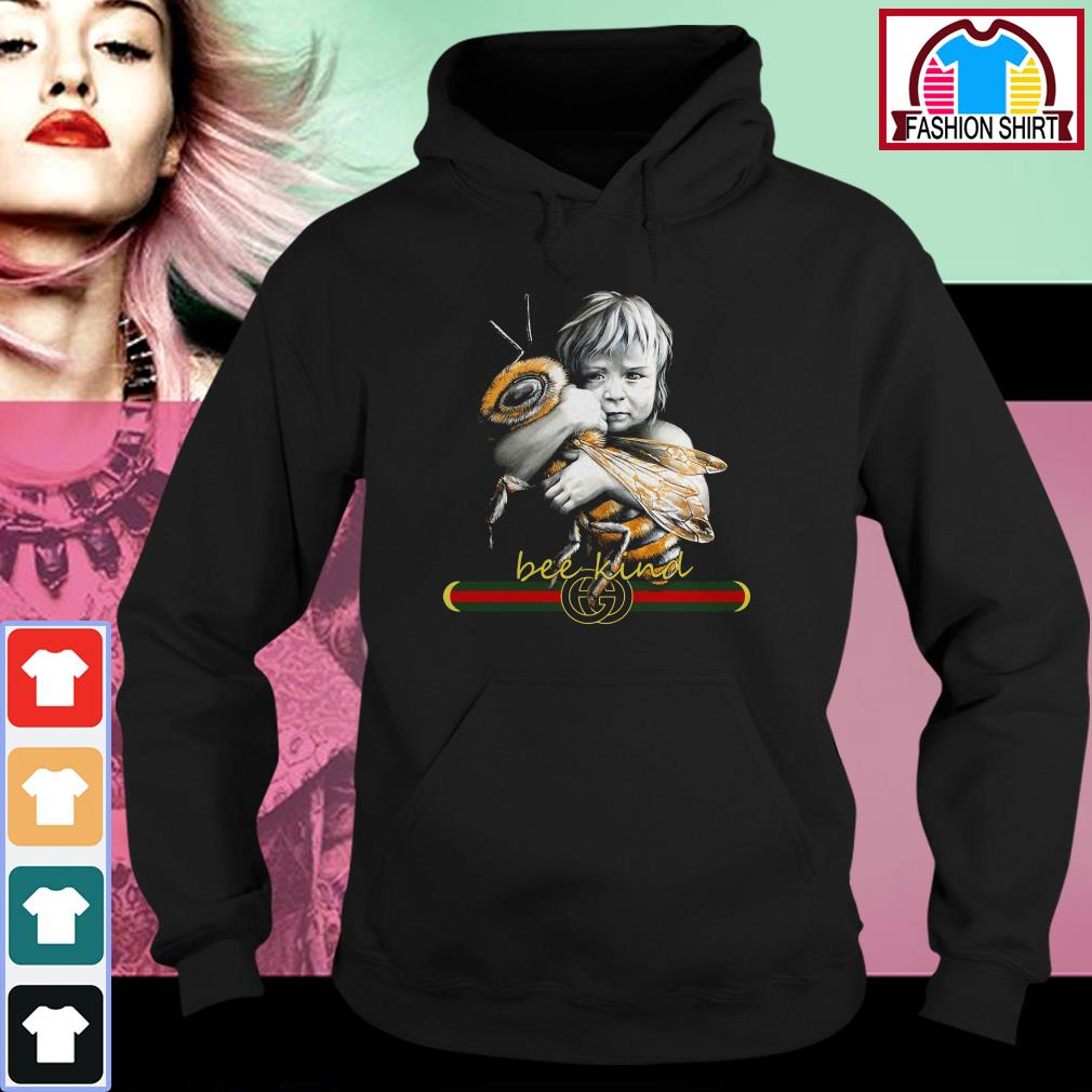 Official Baby hug bee Gucci Bee kind shirt by tshirtat store Hoodie