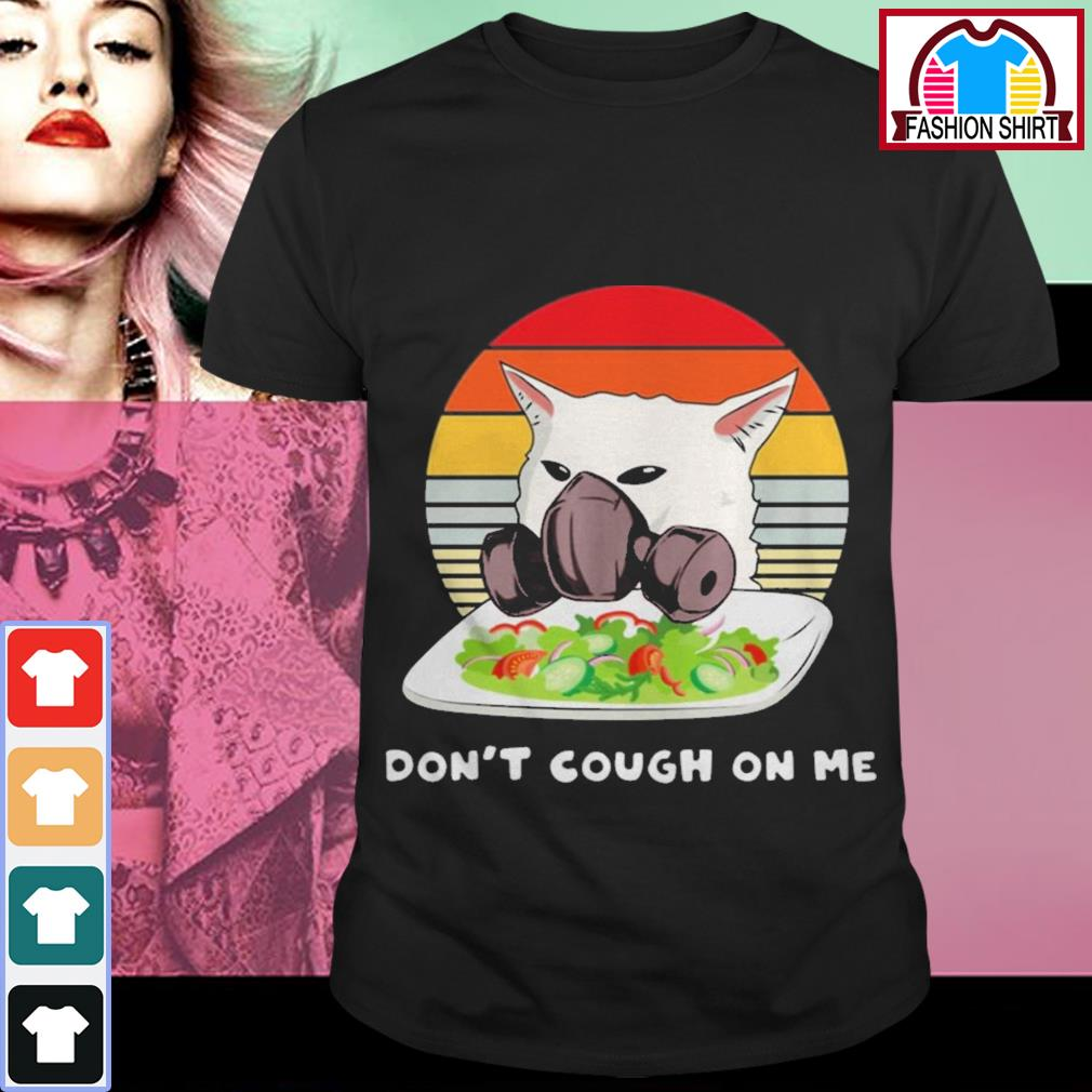 Official Confused cat meme don't cough on me shirt by tshirtat store Shirt