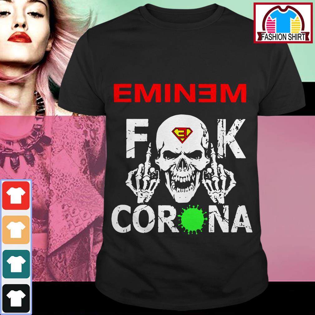 Eminem Skull fuck Corona shirt