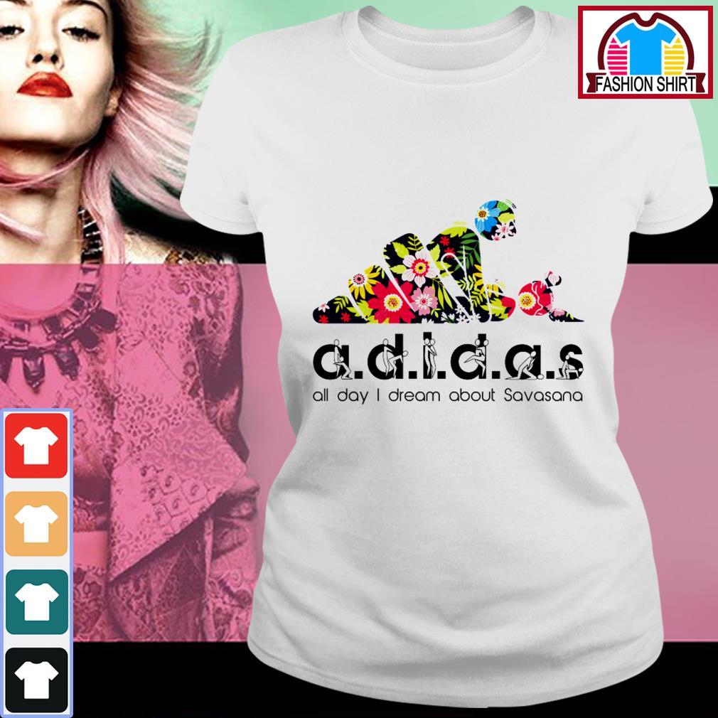 Adidas all day I dream about Savasana Ladies Tee