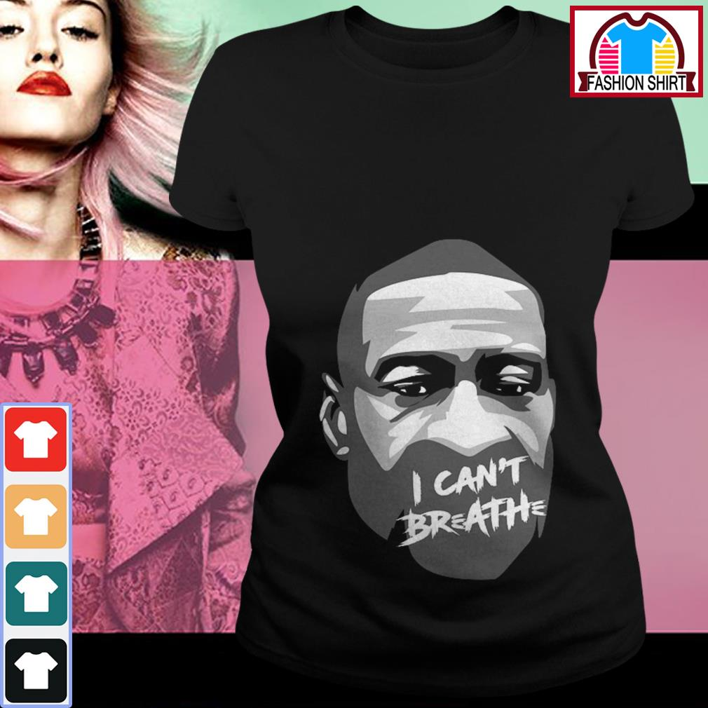 George Floyd I can't breathe shirt by tshirtat store Ladies Tee