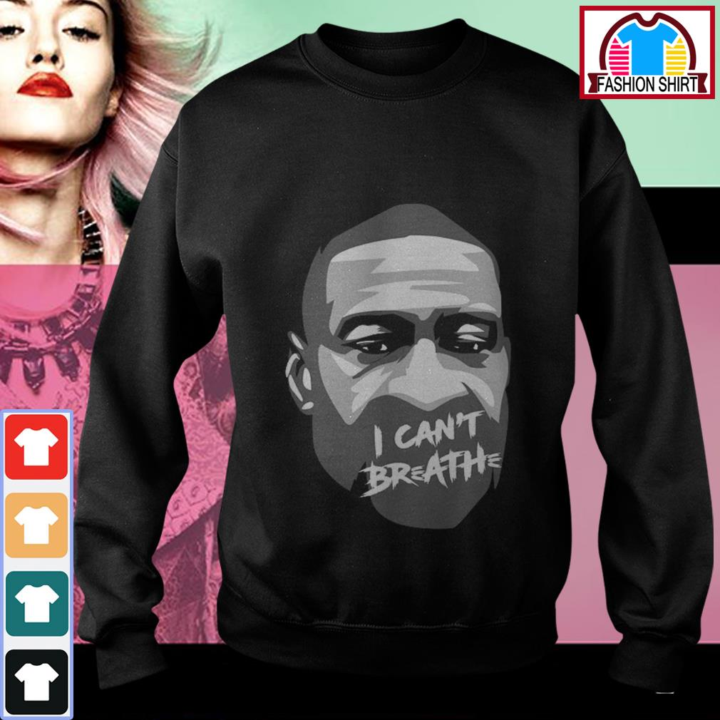 George Floyd I can't breathe shirt by tshirtat store Sweater