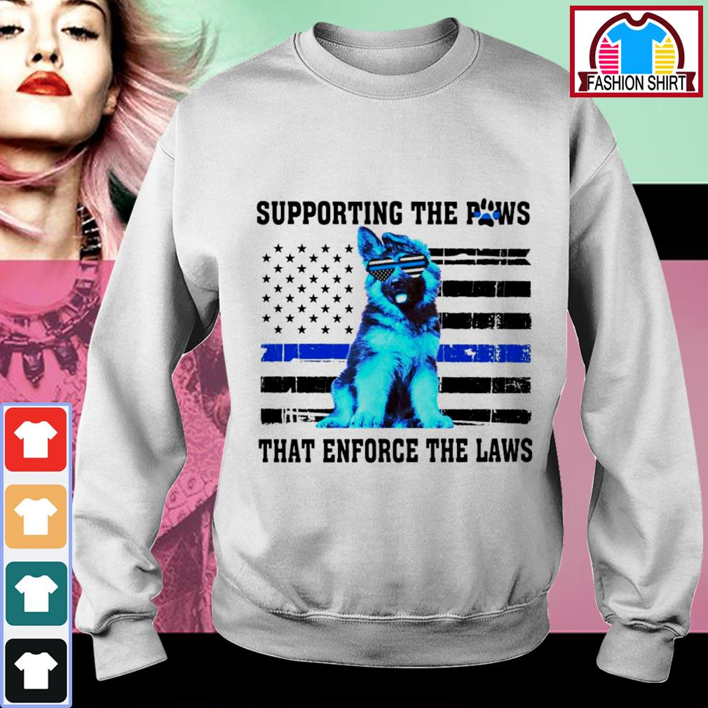 German Shepherd supporting the paws that enforce the laws shirt by tshirtat store Sweater
