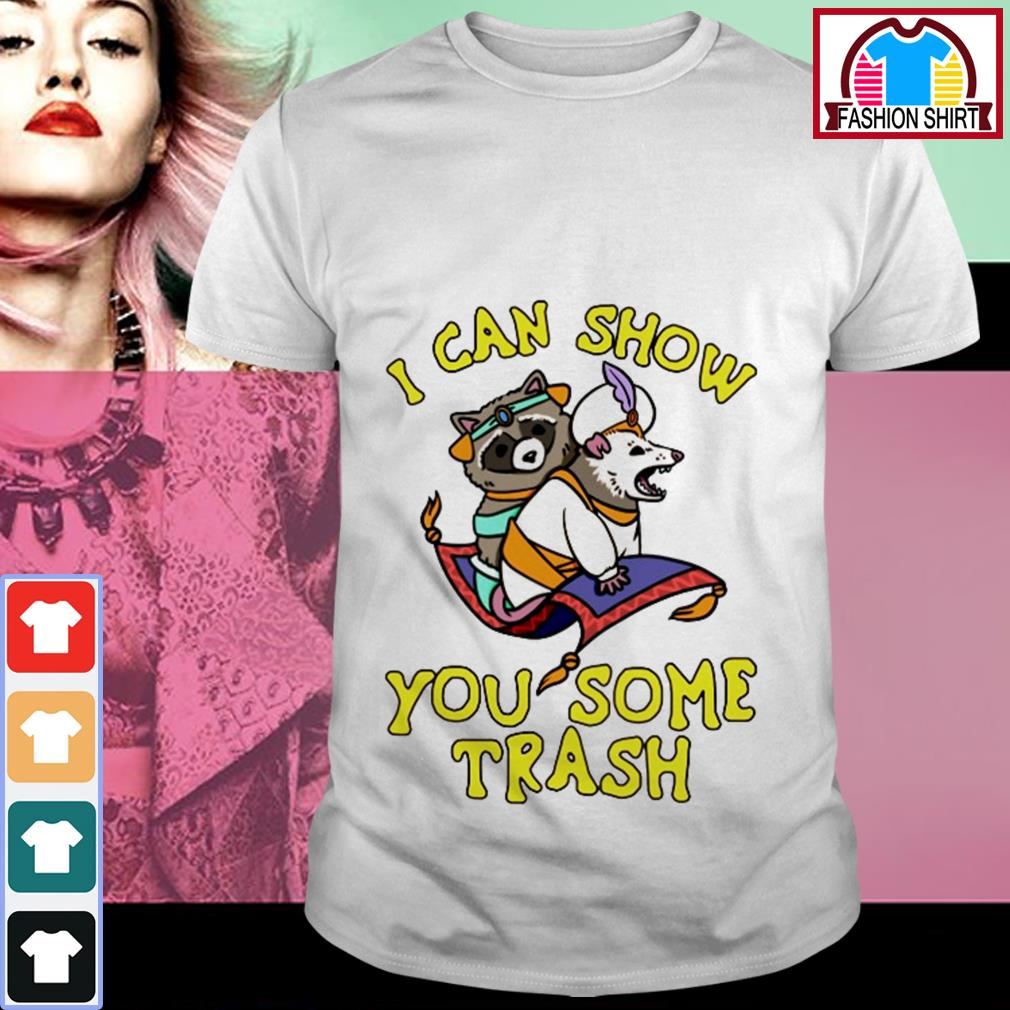 I can show you some trash shirt