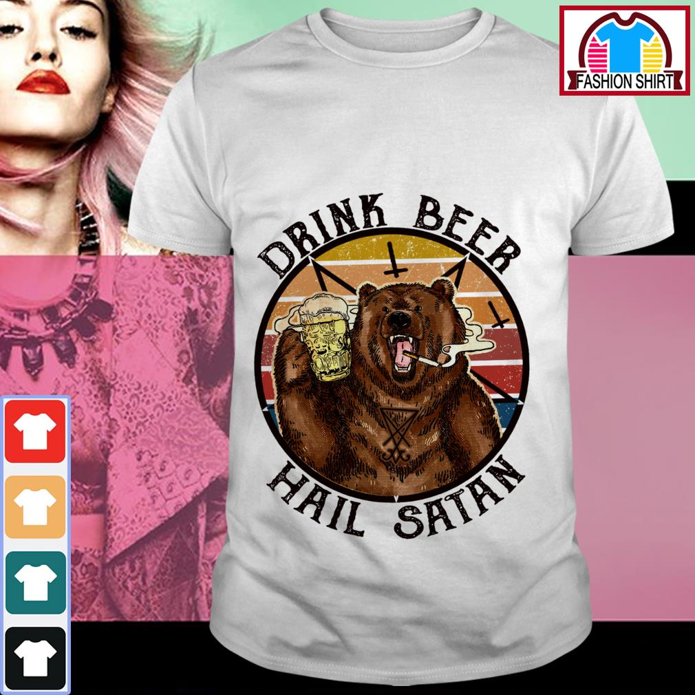 Official Bear drink beer hail Satan vintage shirt by tshirtat store Shirt