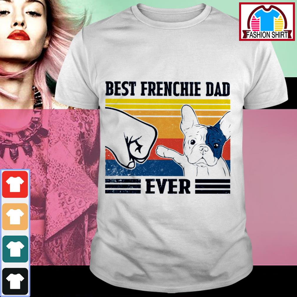 Official Best Frenchie dad ever vintage shirt by tshirtat store Shirt