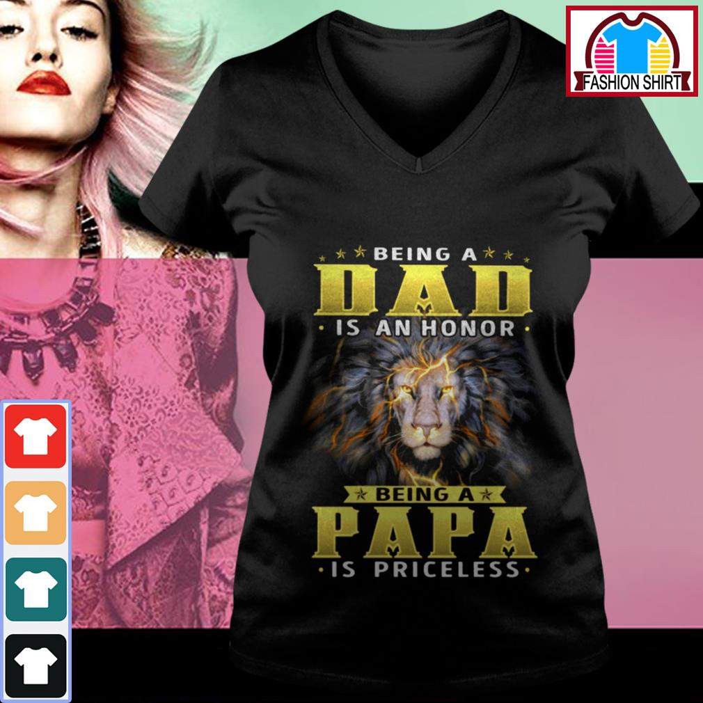 Official Lion being a dad is an honor being a papa is priceless shirt by tshirtat store V-neck T-shirt