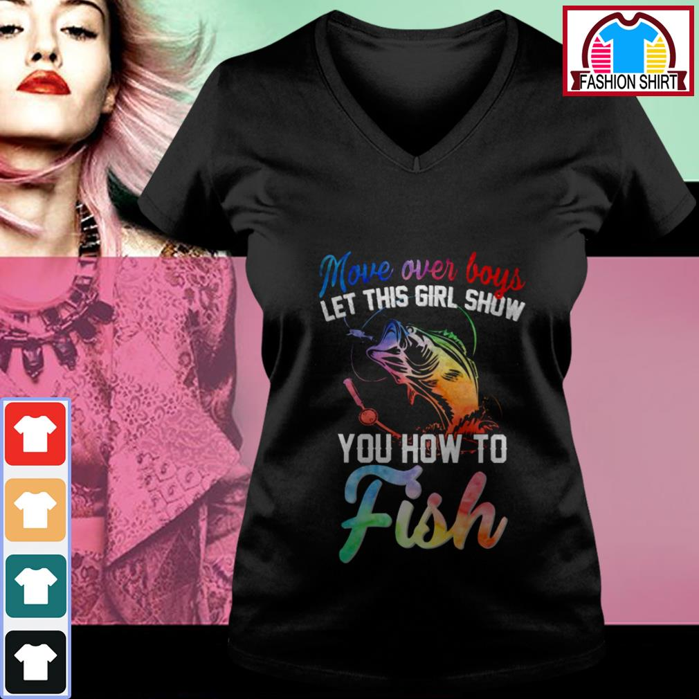 Official Move over boys let this girl show you how to fish shirt by tshirtat store V-neck T-shirt