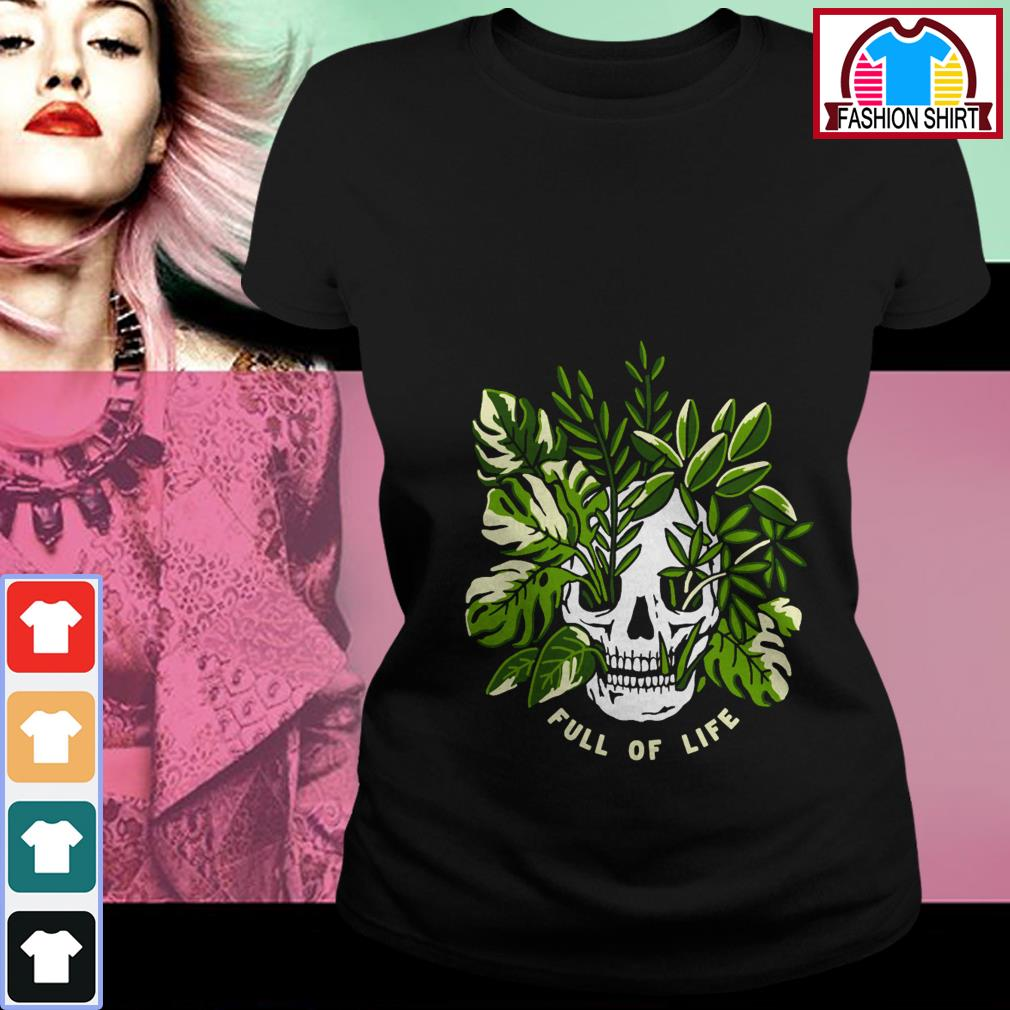 Official Skull full of life shirt by tshirtat store Ladies Tee