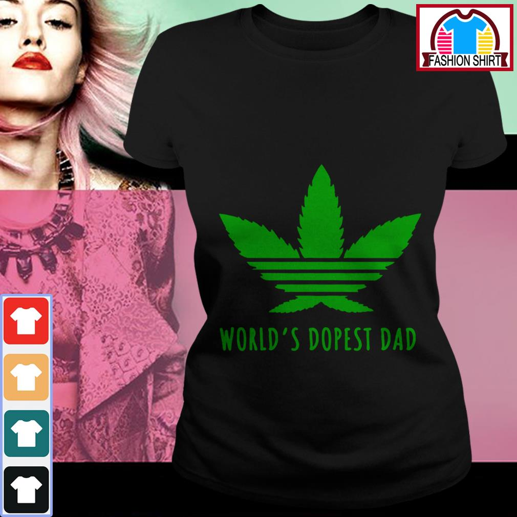 Official Weed world's dopest dad shirt by tshirtat store Ladies Tee