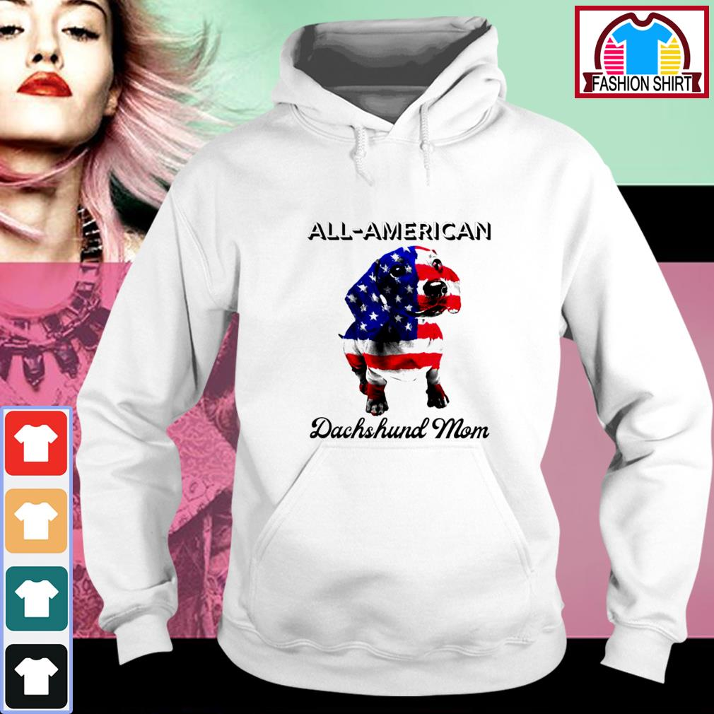 Official All-American Dachshund mom 4th of July shirt by tshirtat store Hoodie