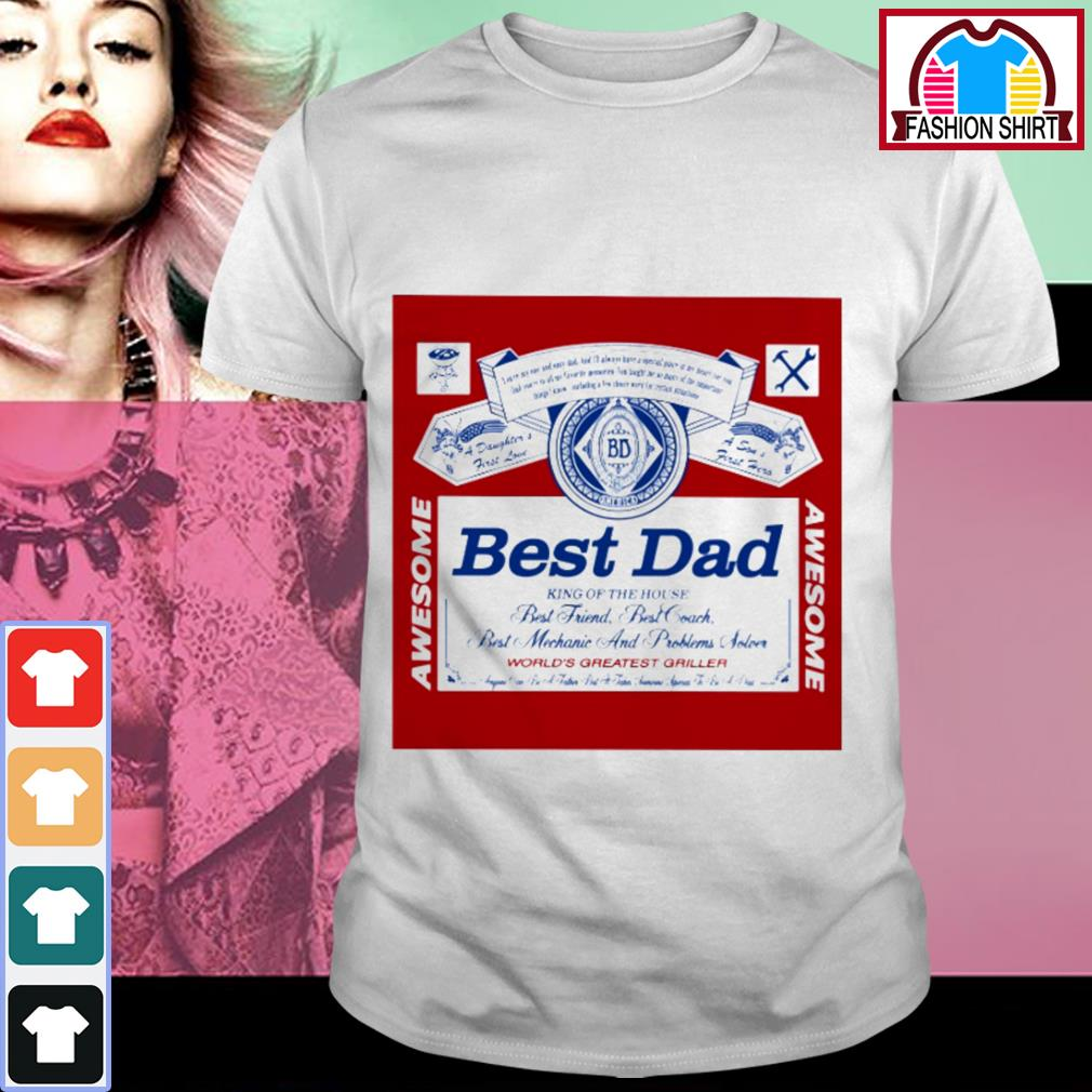 Official Best dad King of the house best friend best coach shirt by tshirtat store Shirt